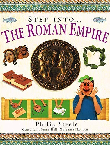 9781840387889: Step Into the Roman Empire