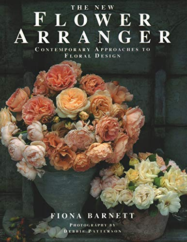 9781840388107: The New Flower Arranger: Contemporary approaches to floral design