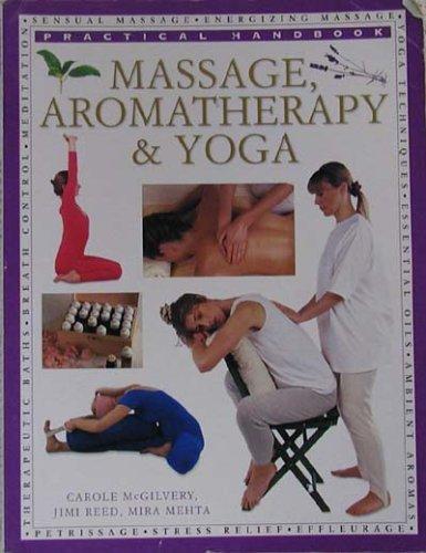9781840388275: Massage, Aromatherapy & Yoga:practical Handbook