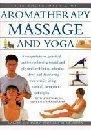 The Encyclopaedia of Aromatherapy, Massage and Yoga: Carole McGilvery, Jimi