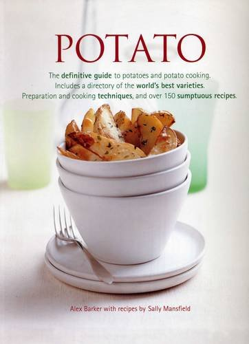 9781840389296: Potato: The Definitive Guide to Potatoes and Potato Cooking