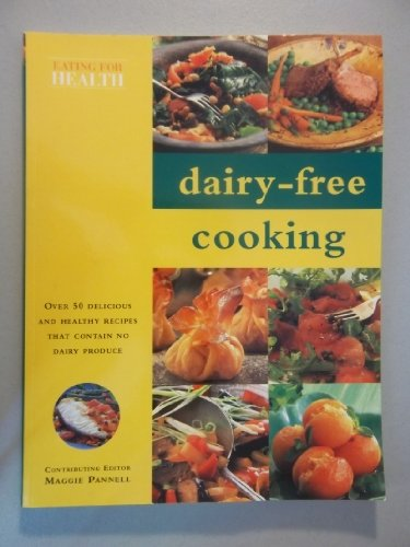 9781840389753: Dairy-Free Cooking (Eating for Health)