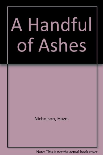 9781840390056: A Handful of Ashes