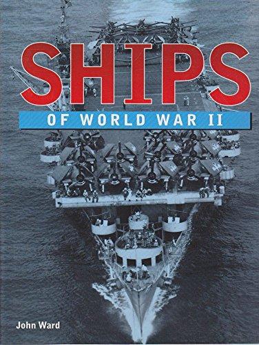 9781840440683: Ships of World War II