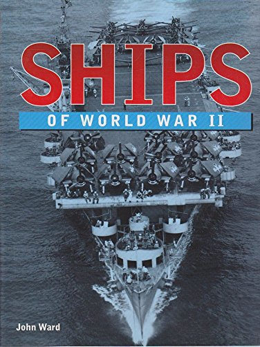 9781840440683: Ships of World War II