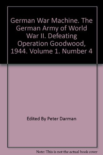 German War Machine  The German Army of World