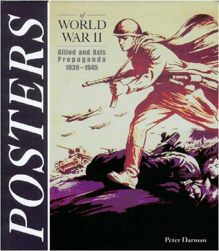 Posters of World War II Allied and: Darman, Peter
