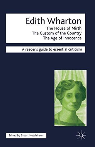 9781840460230: Edith Wharton: The House of Mirth,the Custom of the Country, the Age of Innocence