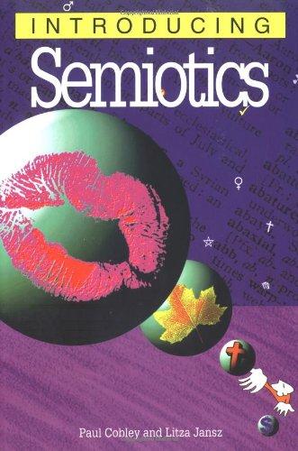 9781840460735: Introducing Semiotics