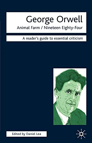9781840462548: George Orwell - Animal Farm/Nineteen Eighty-Four (Readers' Guides to Essential Criticism)
