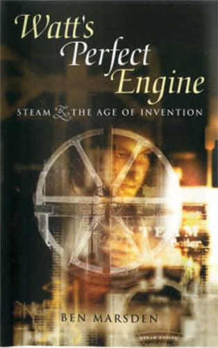 9781840463613: Watt's Perfect Engine: Steam and the Age of Invention