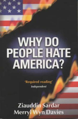 9781840463835: Why Do People Hate America?