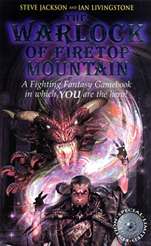 The Warlock of Firetop Mountain (Fighting Fantasy: Jackson, Steve and