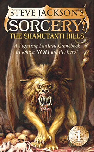 Sorcery!: Shamutanti Hills (Fighting Fantasy)