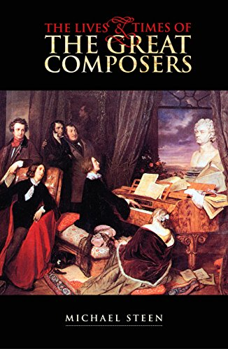 9781840464856: The Lives and Times of the Great Composers