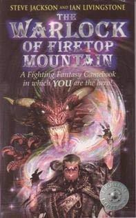 The Warlock of Firetop Mountain (Fighting fantasy: Jackson, Steve and