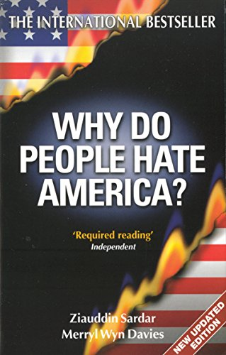 9781840465259: Why Do People Hate America?