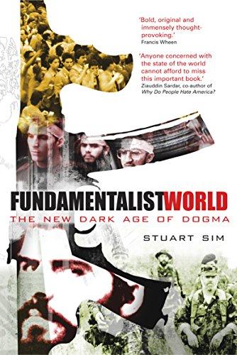 9781840465327: FUNDAMENTALIST WORLD: THE NEW DARK AGE OF DOGMA