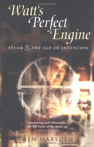 9781840465464: Watt's Perfect Engine: Steam and the Age of Invention