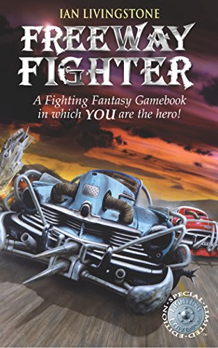 9781840465655: Freeway Fighter (Fighting Fantasy)