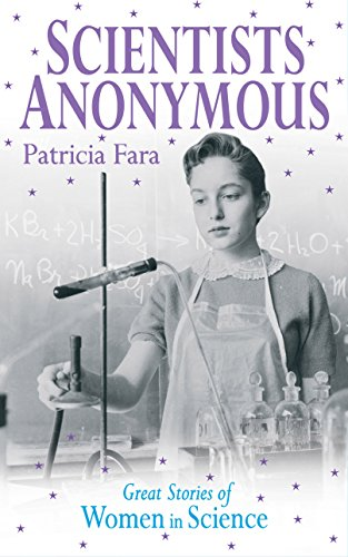 9781840465747: Scientists Anonymous: Great Stories of Women in Science