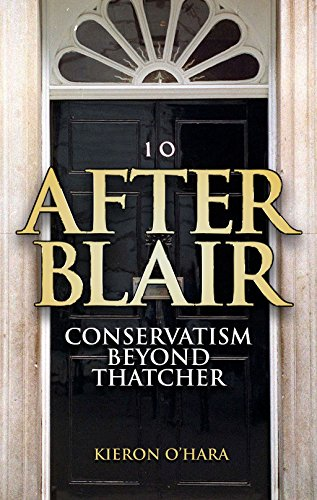 9781840465945: After Blair: Conservatism Beyond Thatcher