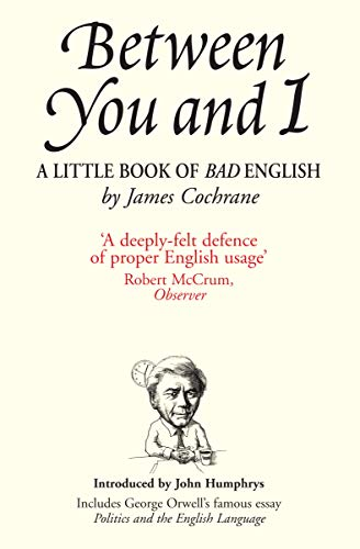 9781840466058: Between You and I: A Little Book of Bad English