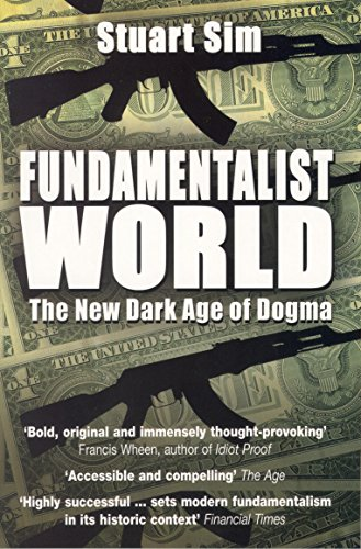 9781840466287: Fundamentalist World: The New Dark Age of Dogma
