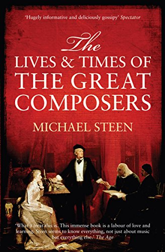 9781840466799: The Lives and Times of the Great Composers