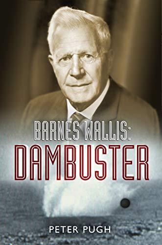 9781840466850: Barnes Wallis