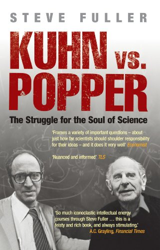 9781840467222: Kuhn vs Popper: The Struggle for the Soul of Science (Revolutions in Science)
