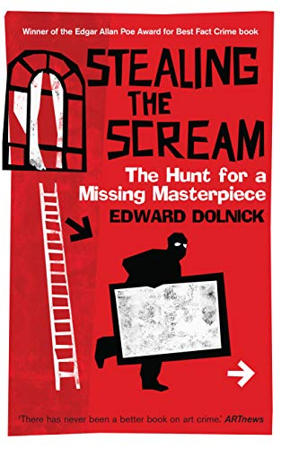 9781840467925: Stealing the Scream : The Hunt for a Missing Masterpiece