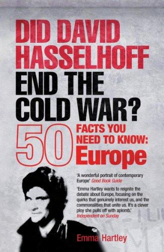 9781840467949: Did David Hasselhoff End the Cold War?: 50 Facts You Need to Know - Europe
