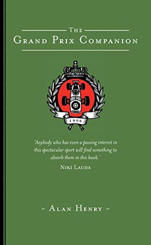 The Grand Prix Companion: Alan Henry