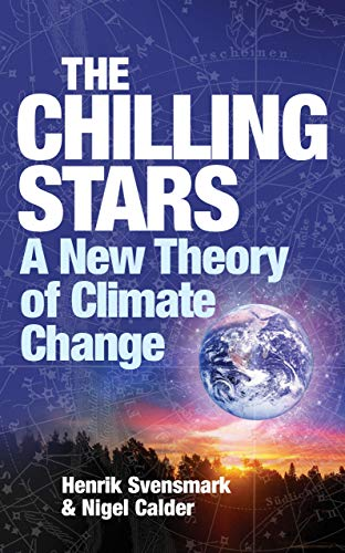 THE CHILLING STARS. A New Theory of Climate Change.