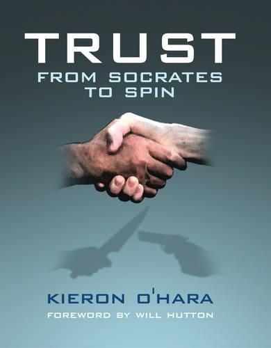 Trustfrom Socrates To Spin (1840468173) by Kieron O'Hara