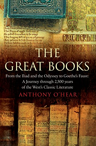 9781840468298: The Great Books: From The Iliad and The Odyssey to Goethe's Faust: A Journey Through 2,500 Years of the West's Classic Literature