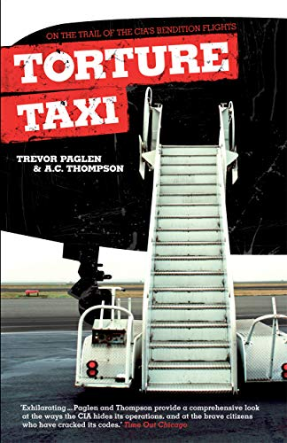9781840468304: Torture Taxi: On the Trail of the CIA's Rendition Flights