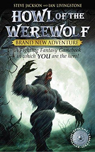 Howl of the Werewolf (Fighting Fantasy): Steve Jackson; Ian Livingstone
