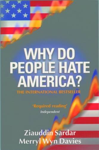 9781840468588: Why Do People Hate America?