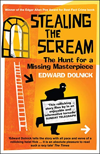 9781840468649: Stealing the Scream: The Hunt for a Missing Masterpiece