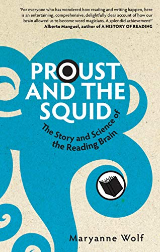 9781840468670: Proust and the squid: the story and science of the reading brain