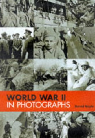 9781840530896: World War Two in Photographs