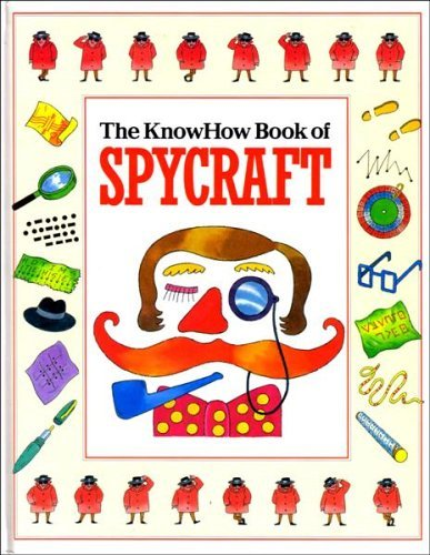 9781840560084: The Knowhow Book of Spycraft