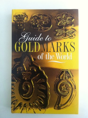9781840560282: Guide to Goldmarks of the World
