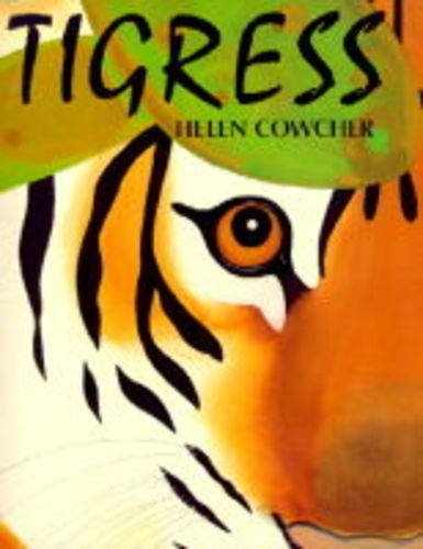 9781840590302: Tigress (Vietnamese-English) (Helen Cowcher series)