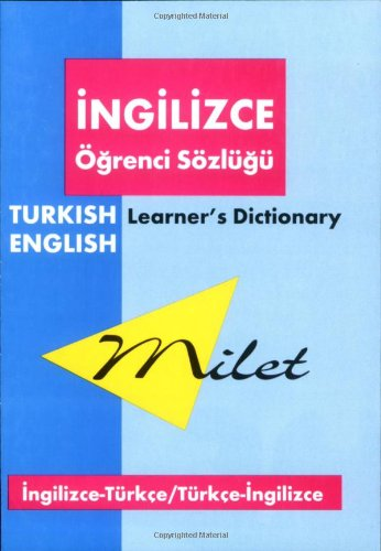 Milet Learner's Dictionary (English-Turkish & Turkish-English) (Milet: Ali Bayram; Gordon