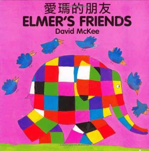 9781840590708: Elmer's Friends (English–Chinese) (Elmer series)