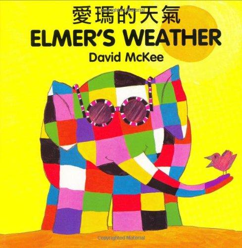 9781840590777: Elmer's Weather (English–Chinese) (Elmer series)