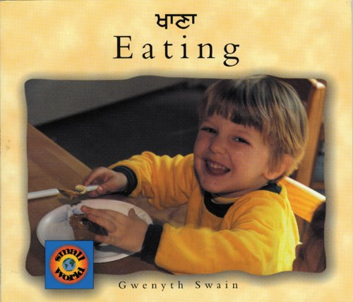 Eating (Punjabi-English): Swain, Gwenyth, Rai